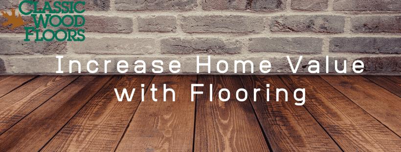 hardwood flooring - increasing home value